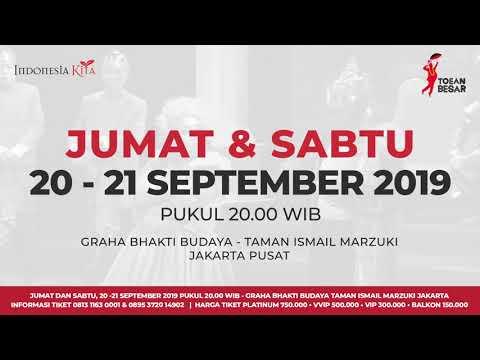 """""""Toean Besar"""", Program Indonesia Kita Tahun 2019"""