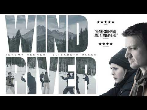 Soundtrack Wind River (Theme Song Epic) - Trailer Music Wind River (2017)