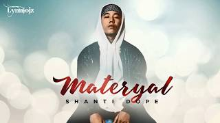 Shanti Dope   Materyal (lyrics) [ Full Song ]