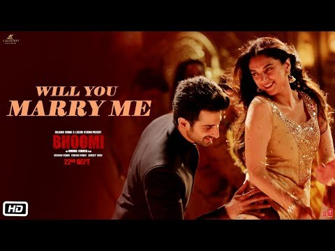 Will You Marry Me | Bhoomi (2017) Movie Song