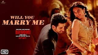 Will You Marry Me - Video Song - Bhoomi