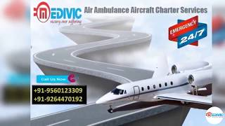 The Finest Life Care by Medivic Air Ambulance Services in Guwahati