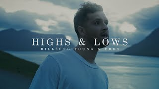 Hillsong Young & Free - Highs & Lows