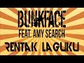 Rentak Laguku Bunkface feat Amy Search