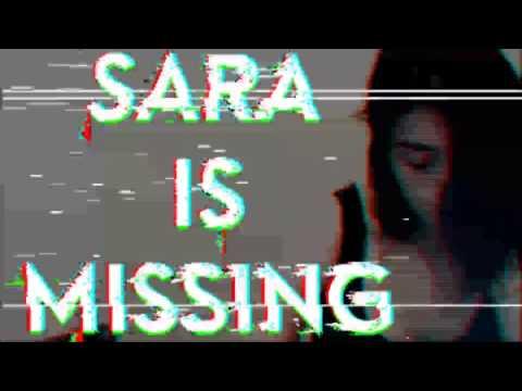 Vídeo do SIM - Sara Is Missing