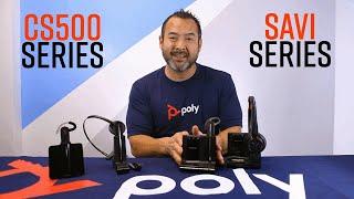 Differences Between Plantronics (Poly) CS500 Series & Savi Series Headsets!
