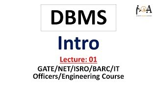 DBMS Intro Lecture 01| GATE, NET, ISRO, BARC, IT Exams | Database Management Systems