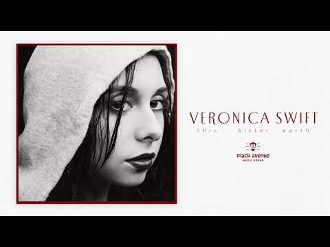 Veronica Swift - This Bitter Earth (Official Audio)