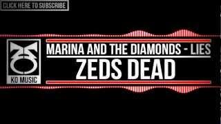 Dubstep | Marina And The Diamonds   Lies (Zeds Dead Remix)