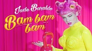 Jade Baraldo & Luccas Carlos - BAM BAM BAM!