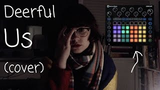 Us - Regina Spektor (Novation Circuit synth cover) | Deerful