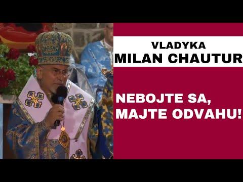 HOMÍLIA - Vladyka Milan Chautur: Najväčším hriechom súčasnej doby je lenivosť človeka