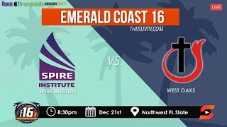 Emerald Coast 16 - LaMelo Ball and Spire Institute vs. West Oaks Full Game