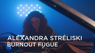 Alexandra Stréliski | Burnout Fugue | First Play Live