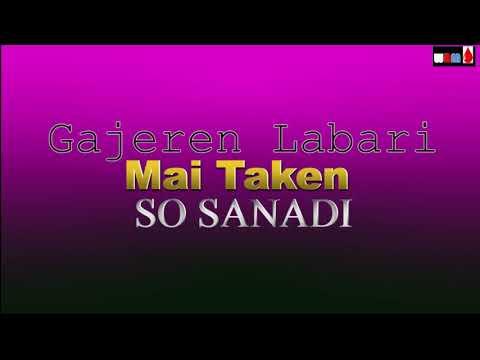 Gajeren Labari - SO SANADI