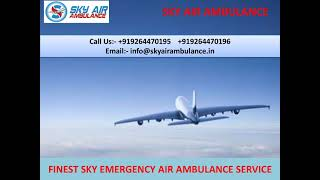 Finest & Low-Fare Air Ambulance Service in Jabalpur and Bagdogra