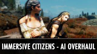 Skyrim Mod: Immersive Citizens - AI Overhaul