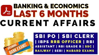 Banking & Economics Current Affairs 2021 | Last 6 Months | BANK | SSC | RRB | PSC | State Exams |PDF