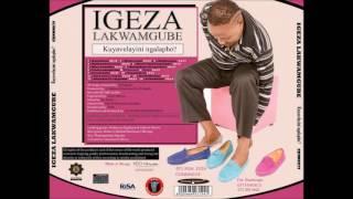 Ngizobadlalela umlabalaba by Igeza lakwaMgube