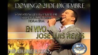 Tarde de adoracion con Jose Luis Reyes