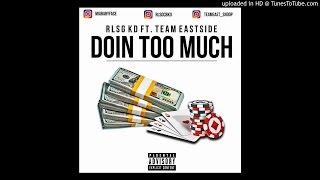 Rlsg Kd ft BabyFace Ray & Bakin Soda Snoop-Too Much