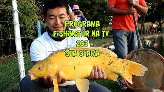 Programa Fishingtur na TV 203 - Inverno no Pesqueiro Santa  Clara
