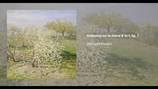 Andantino sur le thème B-la-f, Op. 7