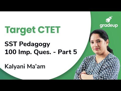 SST Pedagogy Important 100 questions for CTET 2019 | Social Science | Part 5 | Gradeup