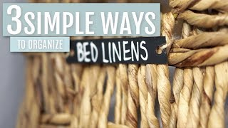 3 Simple Ways To Organize Bed Linens | Rescue My Space