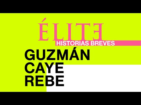 Trailer Élite historias breves: Guzmán Caye Rebe