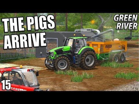 THE PIGS ARRIVE   Farming Simulator 17   GreenRiver - Episode 15