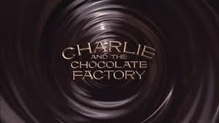 Minecraft L Xbox L Charlie And The Chocolate Factory (2005) Opening