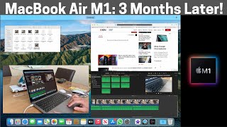 MacBook Air M1: 3 Months Later!