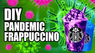 DIY PANDEMIC FRAPPUCCINO by ThreadBanger