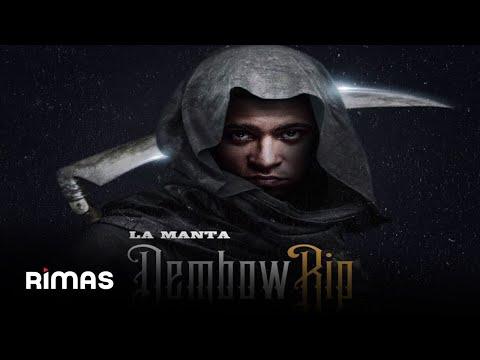 Letra Dembow RIP La Manta