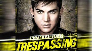 Adam Lambert-Trespassing [+Lyrics]