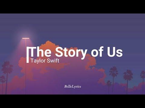 The Story of Us - Taylor Swift Lyrics