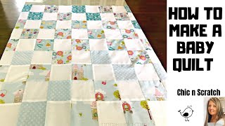 How to Make a Baby Quilt Top