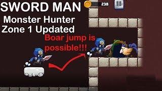 SWORD MAN - MONSTER HUNTER !!UPDATED ZONE 1!! (boar miniboss jump is possible)