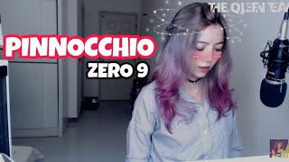 Zero9 Đã Lừa Chúng Ta Như Thế Nào? ZERO 9-'PINOCCHIO'