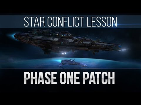 Star Conflict Lesson Phase One Patch