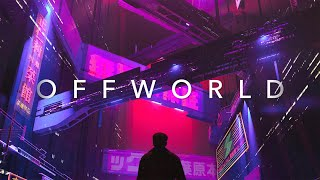 OFFWORLD   A Chill Synthwave Special