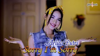 Arlida Putri - Sorry I'm Sorry (Official Music Video)