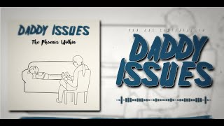 "The Phoenix Within debut ""Daddy Issues"""