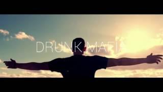 Drunk Mafia - Хочется ft. Geyser [OFFICIAL VIDEO]
