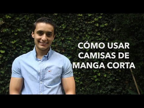 Cómo usar camisas de manga corta | Humberto Gutiérrez
