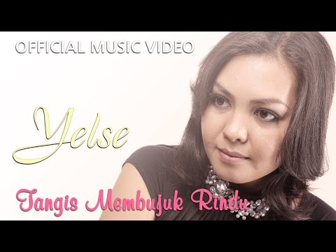 Yelse - Tangis Membujuk Rindu [Official Music Video HD] Mp3