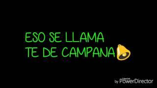Te De Campana Letra