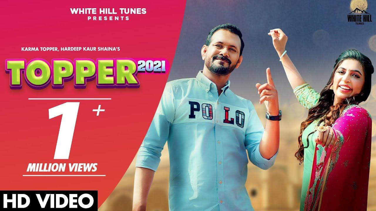Topper 2021 Lyrics | Karma Topper, Hardeep Kaur Shaina | New Punjabi Songs 2021| Karma Topper, Hardeep Kaur Shaina Lyrics
