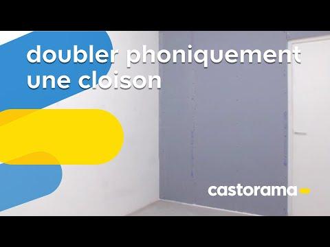 Isolation phonique 1 : Doubler et isoler phoniquement une cloison (Castorama)